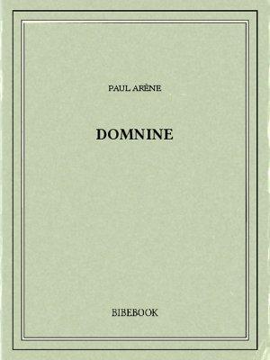 Domnine - Arène, Paul - Bibebook cover