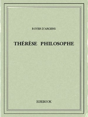 Thérèse philosophe - Argens, Boyer d' - Bibebook cover
