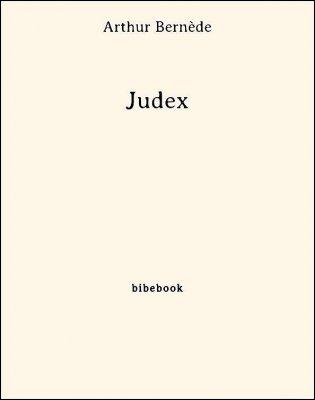 Judex - Bernède, Arthur - Bibebook cover