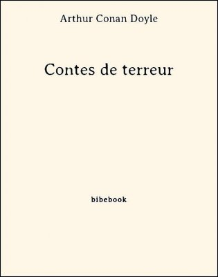 Contes de terreur - Doyle, Arthur Conan - Bibebook cover