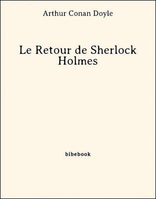 Le Retour de Sherlock Holmes - Doyle, Arthur Conan - Bibebook cover