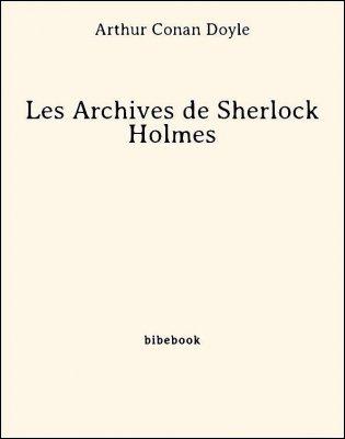 Les Archives de Sherlock Holmes - Doyle, Arthur Conan - Bibebook cover