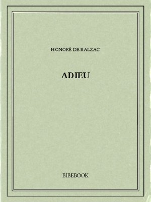 Adieu - Balzac, Honoré de - Bibebook cover