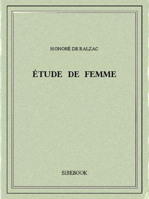 Étude de femme - Balzac, Honoré de - Bibebook cover
