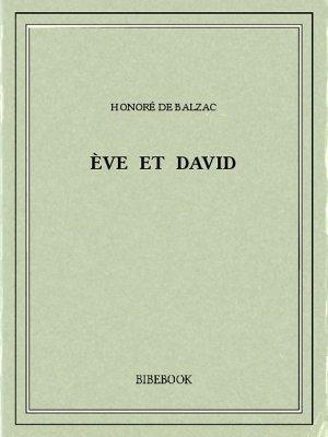Ève et David - Balzac, Honoré de - Bibebook cover