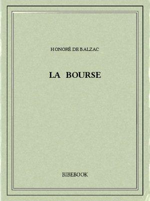 La bourse - Balzac, Honoré de - Bibebook cover
