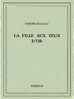 La fille aux yeux d'or - Balzac, Honoré de - Bibebook cover