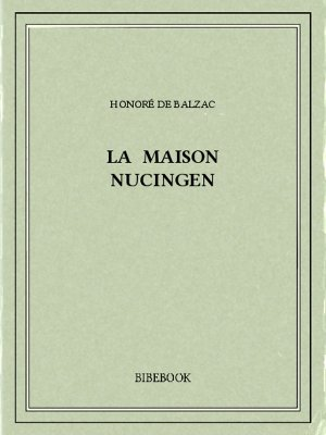 La maison Nucingen - Balzac, Honoré de - Bibebook cover