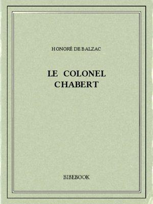 Le colonel Chabert - Balzac, Honoré de - Bibebook cover