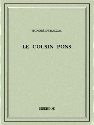 Le cousin Pons - Balzac, Honoré de - Bibebook cover
