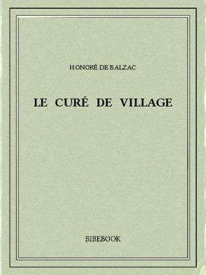 Le curé de village - Balzac, Honoré de - Bibebook cover