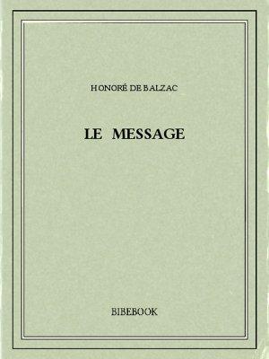 Le message - Balzac, Honoré de - Bibebook cover