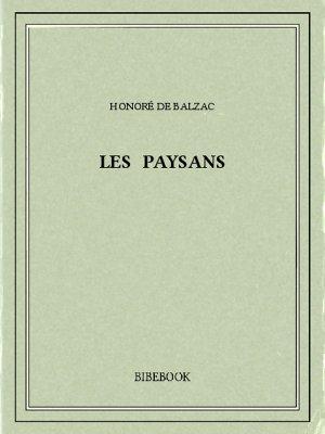 Les paysans - Balzac, Honoré de - Bibebook cover