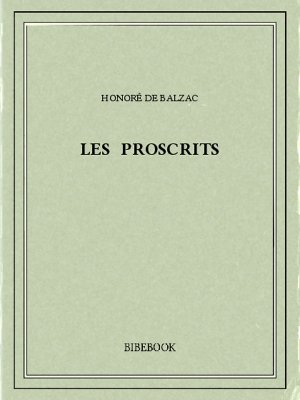 Les proscrits - Balzac, Honoré de - Bibebook cover