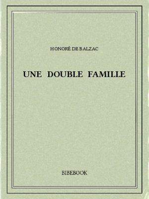 Une double famille - Balzac, Honoré de - Bibebook cover