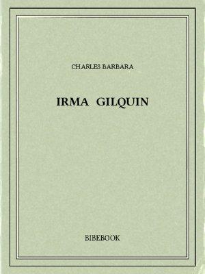 Irma Gilquin - Barbara, Charles - Bibebook cover