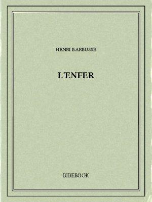 L'enfer - Barbusse, Henri - Bibebook cover