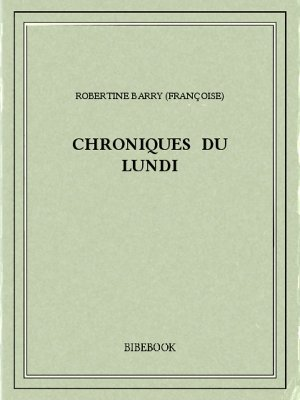 Chroniques du lundi - Barry, Robertine - Bibebook cover