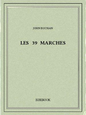 Les 39 marches - Buchan, John - Bibebook cover