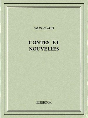 Contes et nouvelles - Clapin, Sylva - Bibebook cover