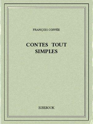 Contes tout simples - Coppée, François - Bibebook cover