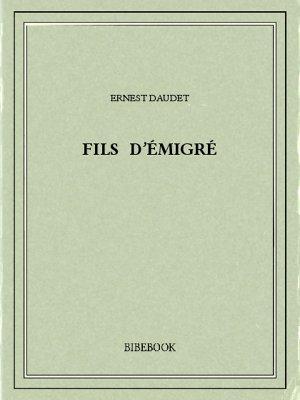 Fils d'émigré - Daudet, Ernest - Bibebook cover