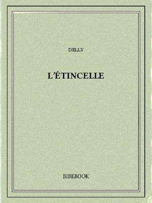 L'étincelle - Delly - Bibebook cover