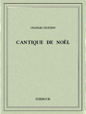 Cantique de Noël - Dickens, Charles - Bibebook cover