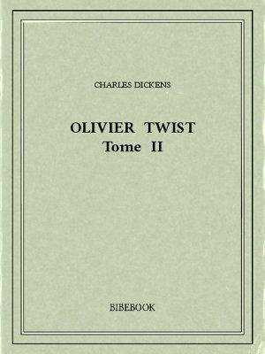 Olivier Twist II - Dickens, Charles - Bibebook cover