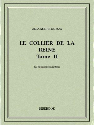 Le collier de la reine II - Dumas, Alexandre - Bibebook cover