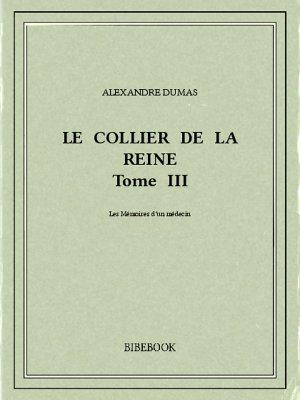 Le collier de la reine III - Dumas, Alexandre - Bibebook cover