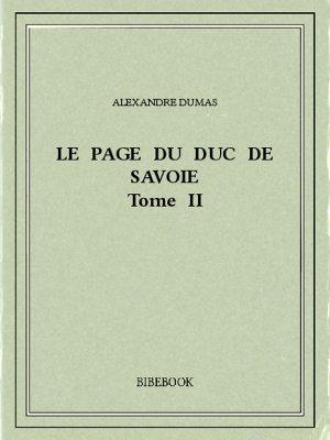 Le page du duc de Savoie II - Dumas, Alexandre - Bibebook cover
