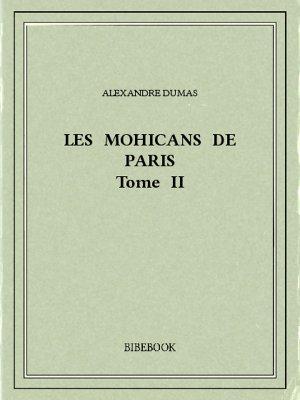 Les Mohicans de Paris 2 - Dumas, Alexandre - Bibebook cover