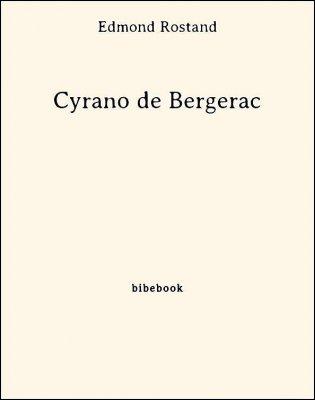 Cyrano de Bergerac - Rostand, Edmond - Bibebook cover
