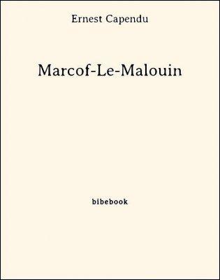 Marcof-Le-Malouin - Capendu, Ernest - Bibebook cover