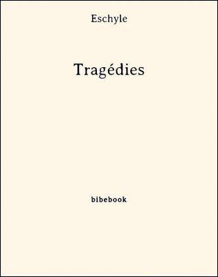 Tragédies - Eschyle - Bibebook cover