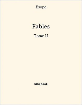 Fables - Tome II - Ésope - Bibebook cover