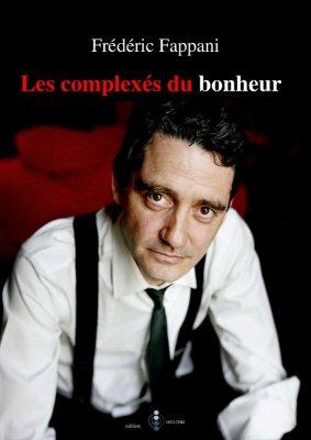 Les complexés du bonheur - Fappani, Frédéric - Bibebook cover