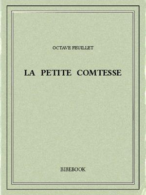 La petite comtesse - Feuillet, Octave - Bibebook cover