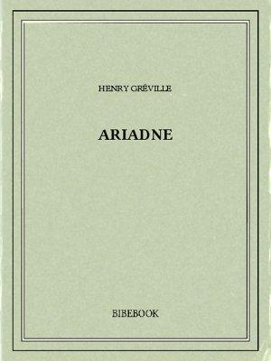 Ariadne - Gréville, Henry - Bibebook cover