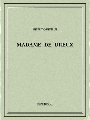 Madame de Dreux - Gréville, Henry - Bibebook cover