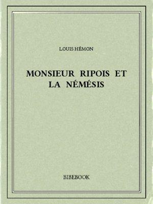 Monsieur Ripois et la Némésis - Hémon, Louis - Bibebook cover