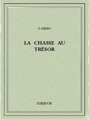 La chasse au trésor - Henry, O. - Bibebook cover