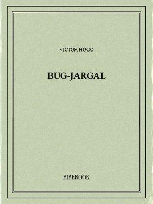 Bug-Jargal - Hugo, Victor - Bibebook cover