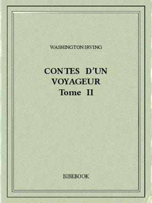 Contes d'un voyageur II - Irving, Washington - Bibebook cover