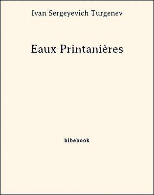 Eaux Printanières - Turgenev, Ivan Sergeyevich - Bibebook cover