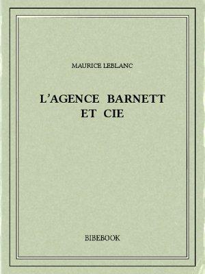 L'Agence Barnett et Cie - Leblanc, Maurice - Bibebook cover