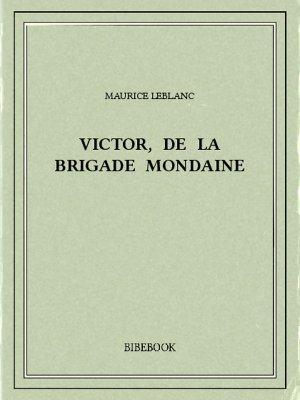 Victor, de la Brigade mondaine - Leblanc, Maurice - Bibebook cover