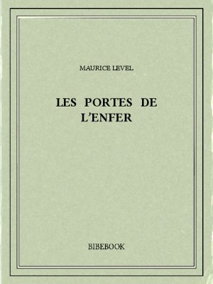 Les portes de l'enfer - Level, Maurice - Bibebook cover
