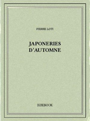 Japoneries d'automne - Loti, Pierre - Bibebook cover
